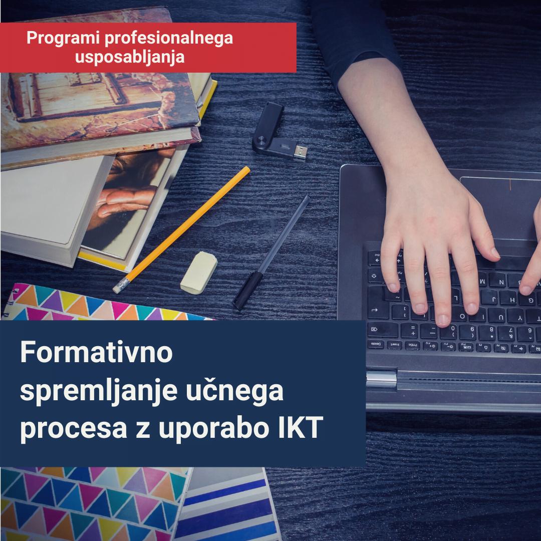 Delavnice po programu profesionalnega usposabljanja: Formativno spremljanje učnega procesa z uporabo IKT