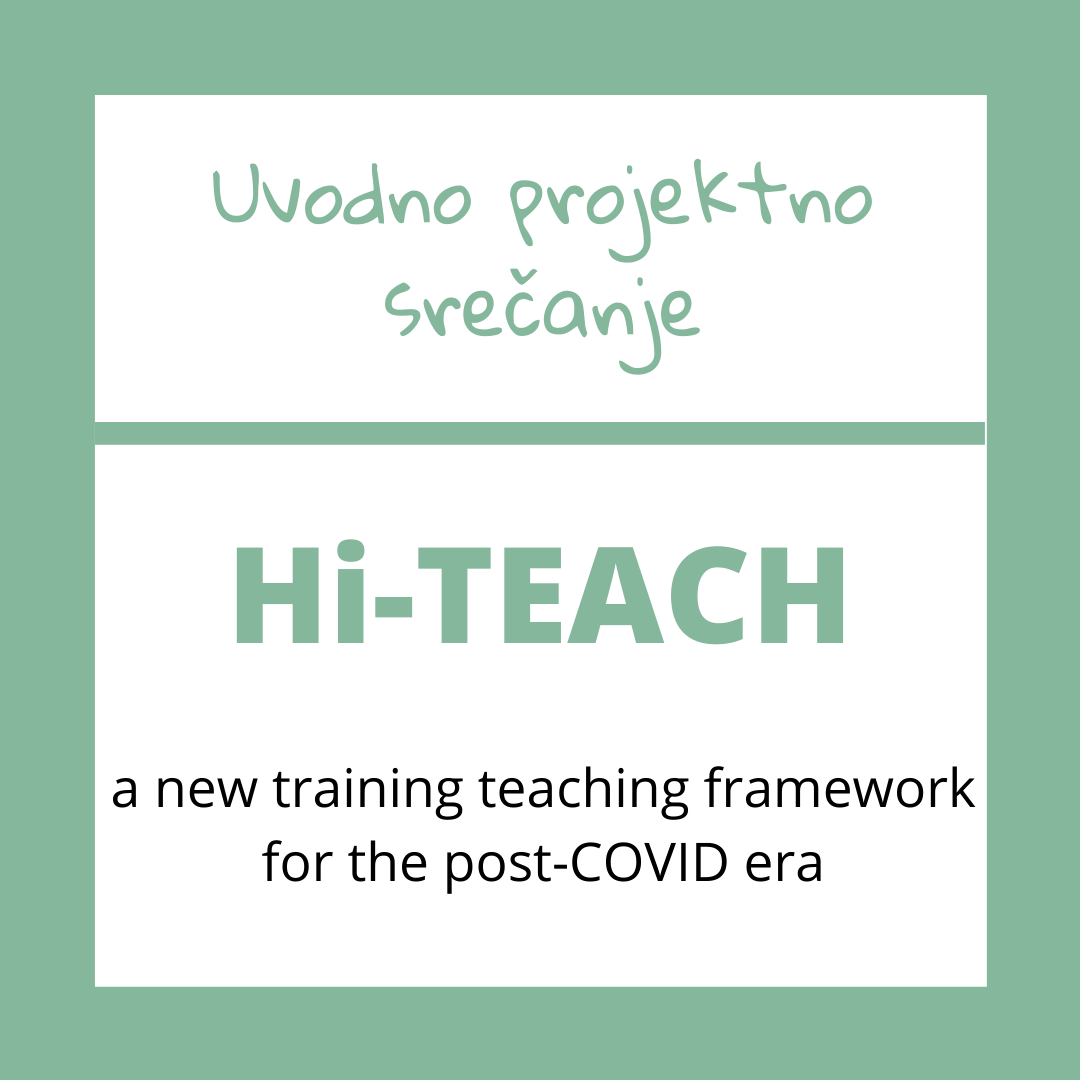 Hi-TEACH: Uvodno projektno srečanje