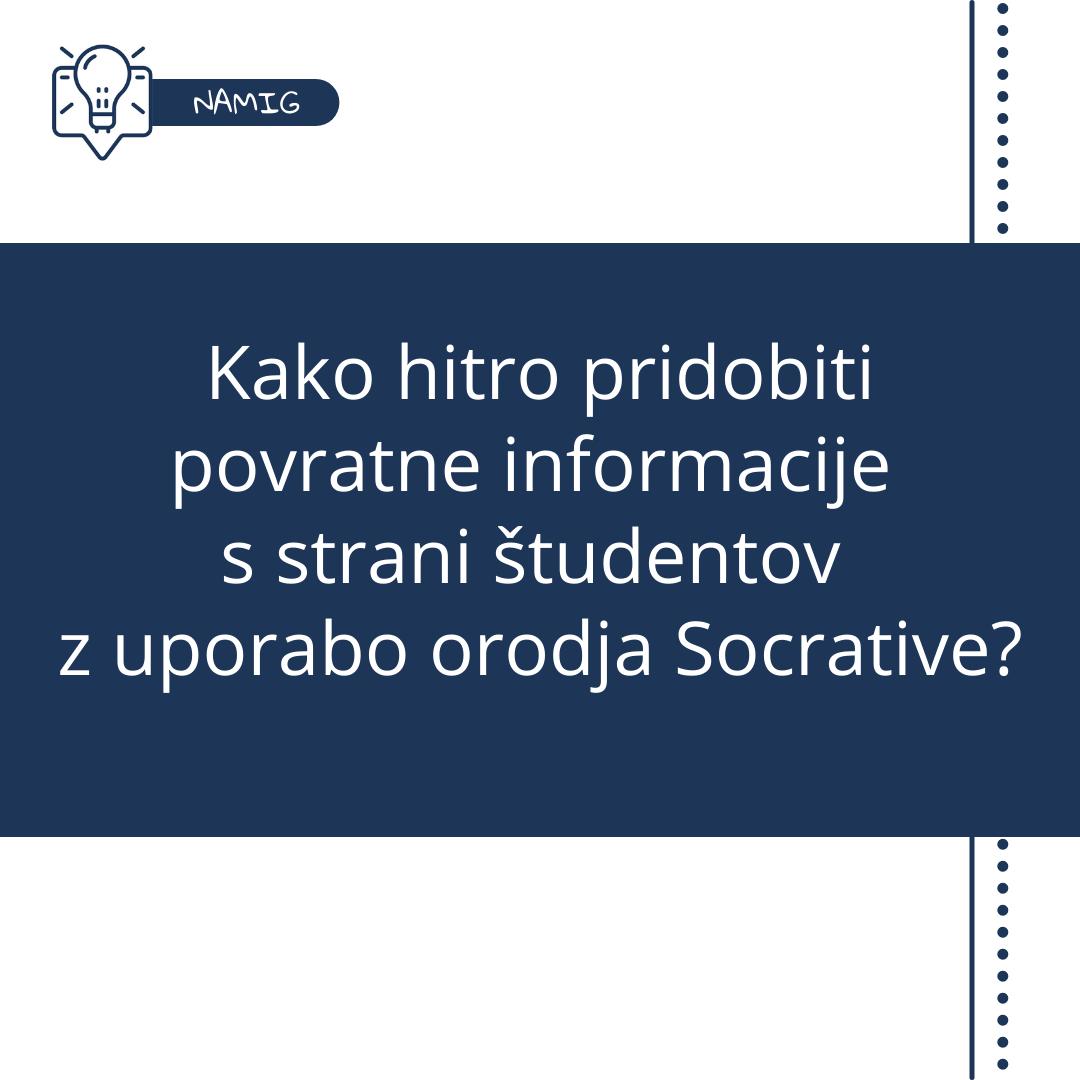 Pridobivanje povratnih informacij s strani študentov z uporabo orodja Socrative