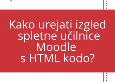 Urejanje izgleda spletne učilnice s HTML kodo