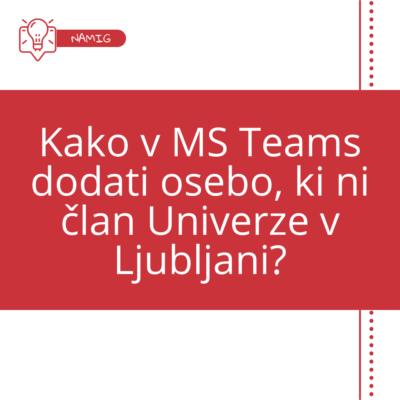 Dodajanje oseb izven naše organizacije v MS Teams